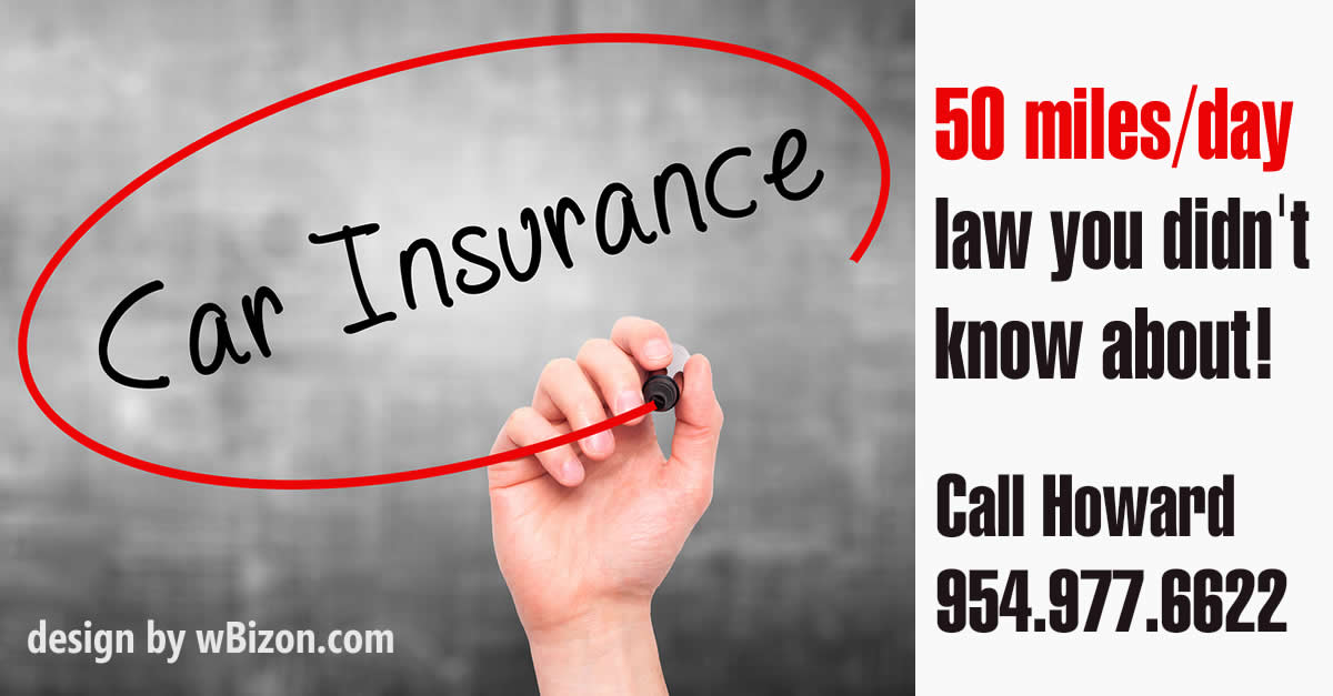 Car Insurance 50 Miles Per Day Law