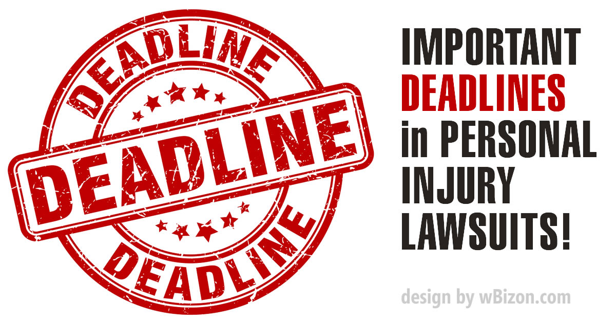 Important Deadlines In Florida Personal Injury Lawsuits