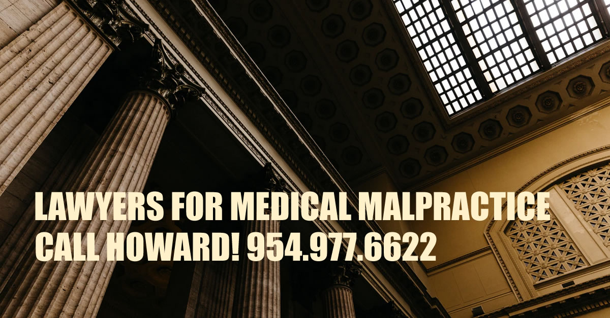 Lawyers for Medical Malpractice of South Florida