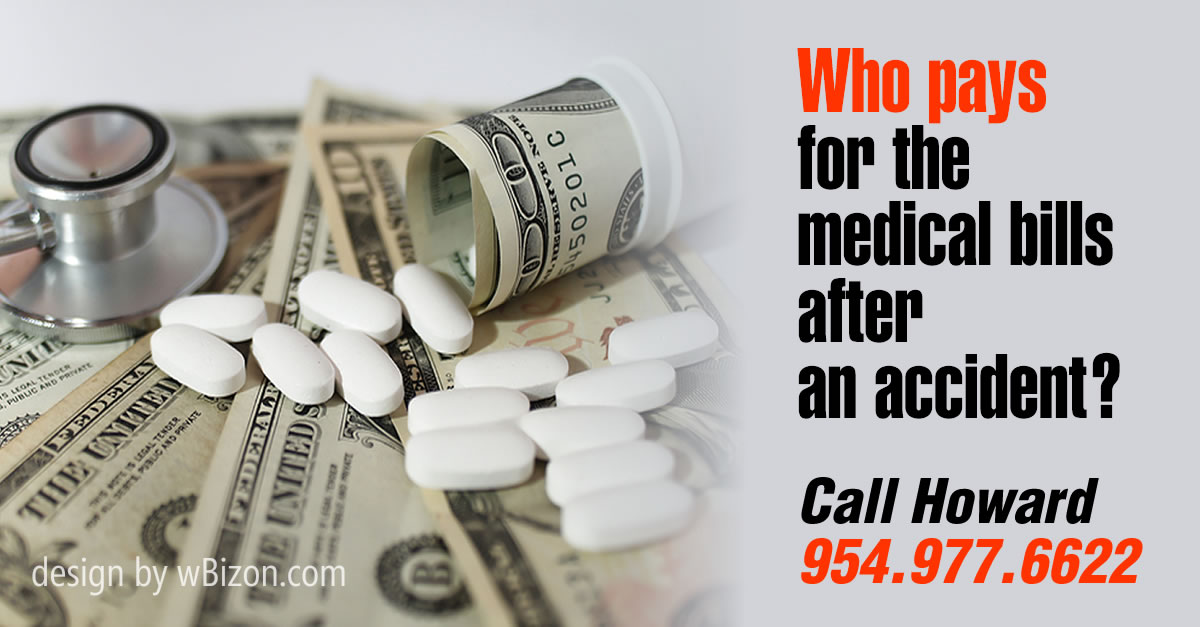 who pays for the medical bills after an accident
